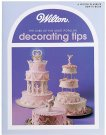 Wilton Uses of Decorating Tips Book