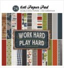 "Carta Bella - 6""x6"" Work Hard Play Hard (24 sheets)"