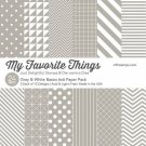 "My Favorite Things - Gray & White Basics 6""x6"" Paper Pack"