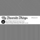 "My Favorite Things - Black & White Stripes 6""x6"" Inch Paper Pack"