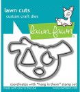 Lawn Cuts Custom Craft Dies - Hang In There