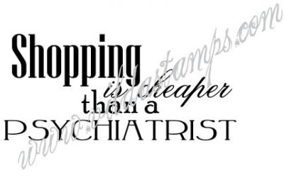 Vilda Stamps - Shopping is cheaper than a psychiatrist